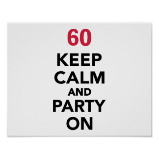 60th birthday Keep calm and party on Print