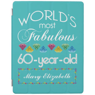 60th Birthday Most Fabulous Colorful Gem Turquoise iPad Cover