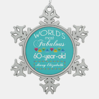 60th Birthday Most Fabulous Colorful Gem Turquoise Snowflake Pewter Christmas Ornament