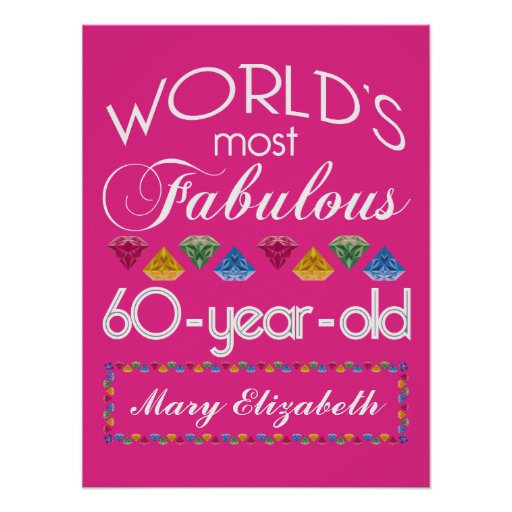60th Birthday Most Fabulous Colorful Gems Pink Posters