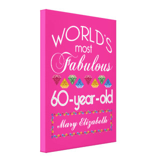 60th Birthday Most Fabulous Colorful Gems Pink Stretched Canvas Prints