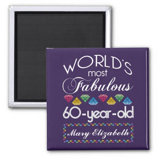 60th Birthday Most Fabulous Colorful Gems Purple Refrigerator Magnets