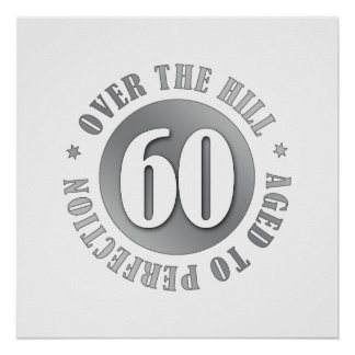 60th Birthday Over The Hill Poster