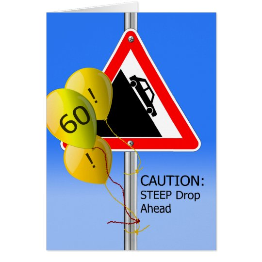 60th Birthday Over the Hill Sign, Caution Balloons