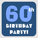 60th Birthday Party Envelope Seal Square Stickers