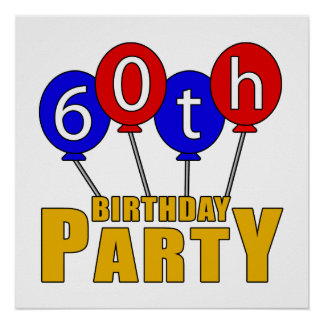 60th Birthday Party Presents Print