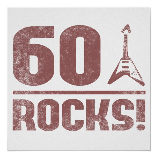 60th Birthday Rocks Poster