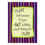 60th Birthday Striped Humour Greeting Card