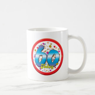 60th Birthday Today Coffee Mug