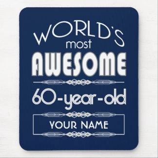 60th Birthday Worlds Best Fabulous Dark Blue Mouse Pad
