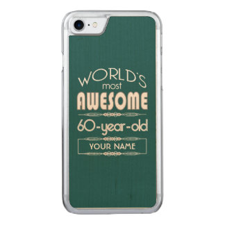 60th Birthday Worlds Best Fabulous Dark Green Carved iPhone 8/7 Case