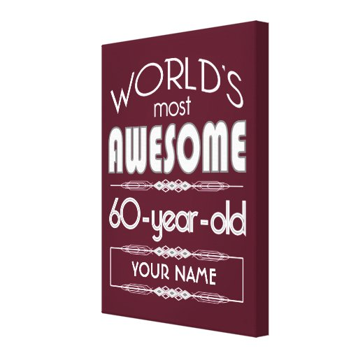 60th Birthday Worlds Best Fabulous Dark Red Gallery Wrap Canvas