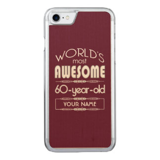 60th Birthday Worlds Best Fabulous Dark Red Maroon Carved iPhone 8/7 Case