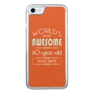 60th Birthday Worlds Best Fabulous Flame Orange Carved iPhone 8/7 Case