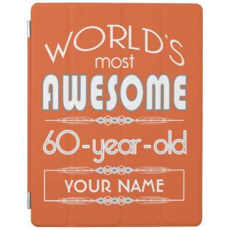 60th Birthday Worlds Best Fabulous Flame Orange iPad Cover