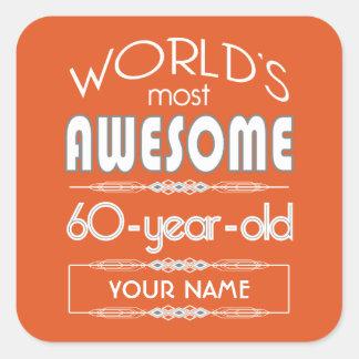 60th Birthday Worlds Best Fabulous Flame Orange Square Sticker