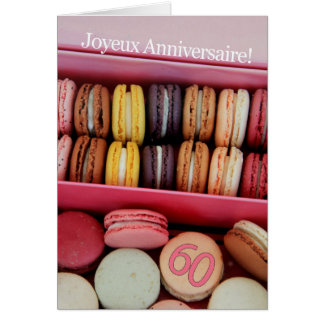 60th French Birthday Macaron-Joyeux Anniversaire! Card