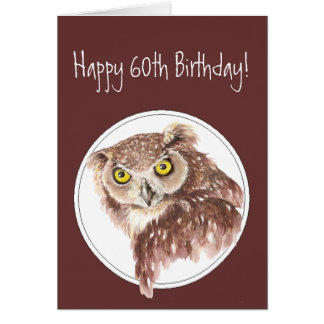 60th Funny Birthday Owl with Attitude Bird Humor Greeting Card