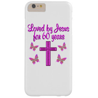 60TH LOVING JESUS BARELY THERE iPhone 6 PLUS CASE