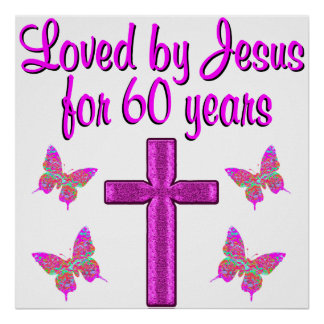 60TH LOVING JESUS POSTER