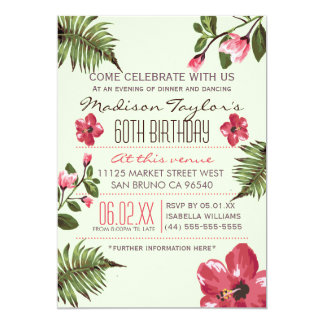 60th Party Exotic Hibiscus & Tropical Palm Leaves 13 Cm X 18 Cm Invitation Card
