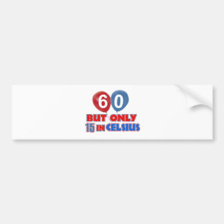 60th year old birthday designs bumper sticker