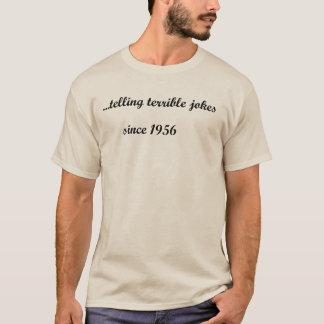 "61st birthday ""telling terrible jokes since 1956"" T-Shirt"