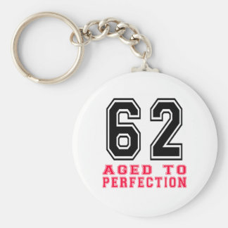 62 Aged to Perfection Key Chain