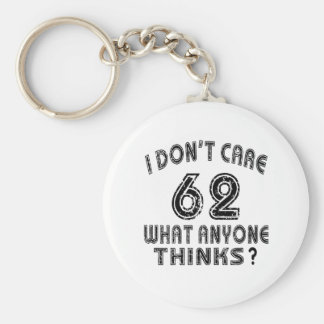 62 don't care birthday designs key chains