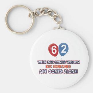 62 year old wisdom birthday designs keychains