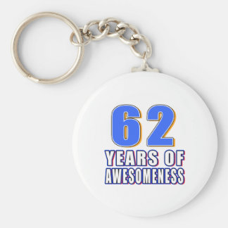 62 Years of Awesomeness Key Chains