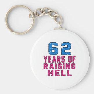 62 Years of raising hell Keychains
