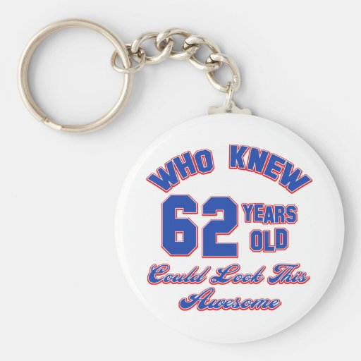 62 years Old birthday designs Keychain