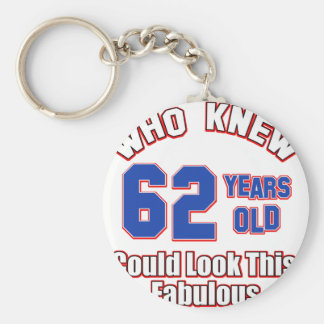 62 years Old birthday designs Key Chain