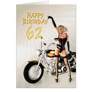 62nd Birthday card with a motorbike girl