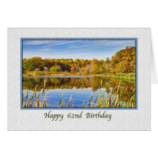 62nd Birthday Card with Lake Reflections