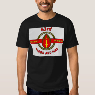 """63RD INFANTRY DIVISION """" PRIDE-HONOR-SERVICE"""" TEE SHIRT"""