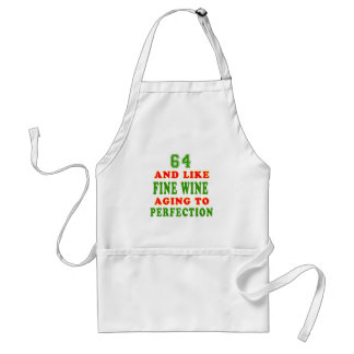 64 and like fine wine birthday designs standard apron