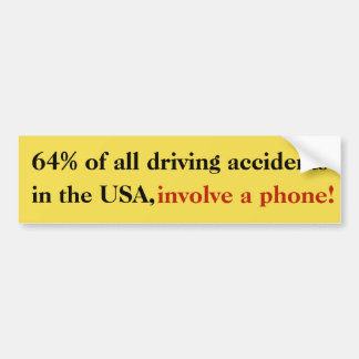 64% of all driving accidents in the USA...Sticker Bumper Sticker
