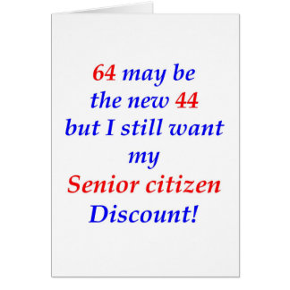 64 Senior Citizen Card