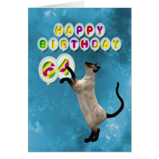 64th Birthday card with siamese cats