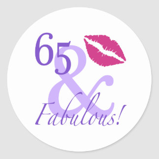 65 And Fabulous Round Sticker