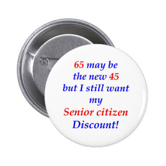 65 Senior Citizen 6 Cm Round Badge