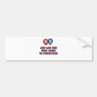 65 year old birthday gifts car bumper sticker