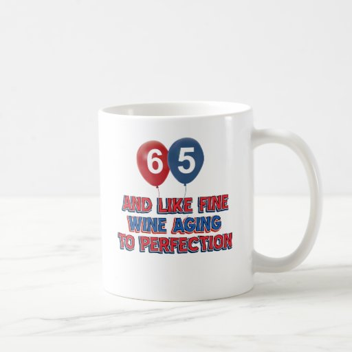 65 year old birthday gifts mug