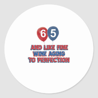 65 year old birthday gifts classic round sticker
