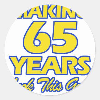 65 YEARS OLD BIRTHDAY DESIGNS ROUND STICKER