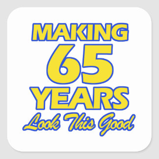 65 YEARS OLD BIRTHDAY DESIGNS SQUARE STICKER
