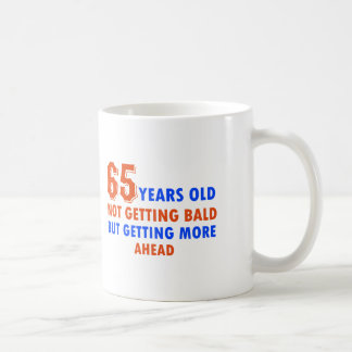 65 years old not bald coffee mug