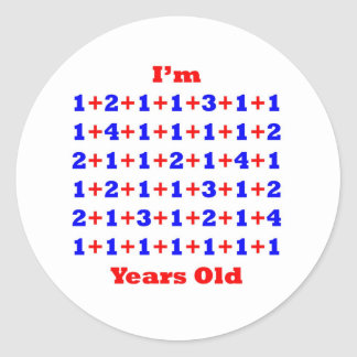 65 Years old! Round Sticker